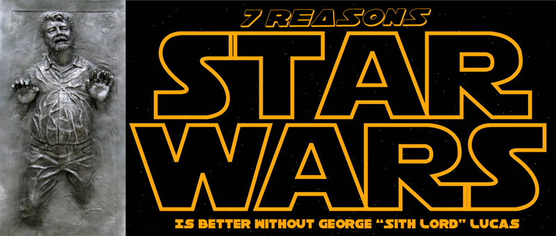 star-wars-is-better-without-george-lucas
